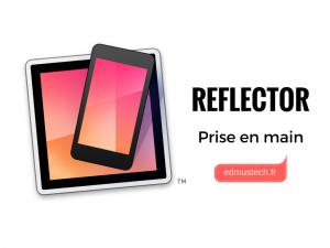 reflector-edmustech-prise-en-main